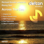 Richard Sander Pres Rising Sun - Across The Sea (Paul Todd Remix)