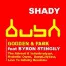 Gooden & Park feat. Byron Stingily - Shady (Love To Infinity Remix)