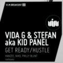 Stefan & Vida G & Aka Kid Panel - Get Ready (Original Mix)