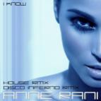 Anne Rani - I Know (Disco Inferno Remix)