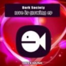 Dark Society - Love Glows (Original Mix)