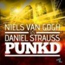 Niels Van Gogh Daniel Strauss - Punkd (Damn Stupid Remix)