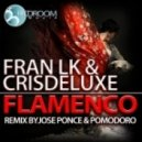 Fran LK & Crisdeluxe - Flamenco (Original Mix)
