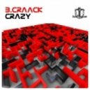 B.Craack - Crazy (Original Mix)