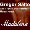 Gregor Salto,Anibel Fortes,Wesley Monteiro feat. Melissa Fortes -  Madalena (Gregor Salto Beach Mix)
