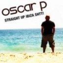 Oscar P - Sexo (Kike Bronchal Remix)