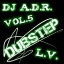 DJ A.D.R. - DUBSTEP vol.5 [Love Valeria]
