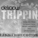 Delicious - Trippin (Dave Floyd Remix)