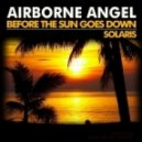 Airborne Angel - Before The Sun Goes Down (Original Mix)