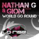 Nathan G & Giom - World Go Round (Giom)