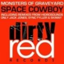 Monsters Of Graveyard - Space Cowboy (Hidrosounds Remix)
