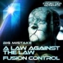 Big Mistake - Fusion Control Original Mix