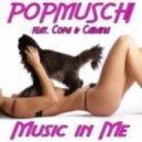 Popmuschi feat. Copa & Cabana - Music in Me (Popmuschi Edit)