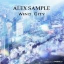 Alex Sample - Wind City (Original Mix)