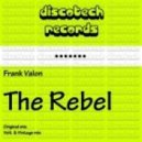 Frank Valon, Wladi - The Rebel (Volt  Vintage Remix)