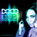 Dr. Dre Ft. Skylar Grey - I Need A Doctor (DOCO Remix)