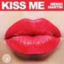 Mekki Martin - Kiss Me (Federico Scavo Remix)