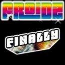 Froidz - Finally (Miles Dyson Remix)