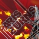 Paris Burns -  Rythym & Bass (Original Mix)