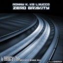 Ronny K vs Laucco - Zero Gravity (Proglift Staccato Bass Mix)