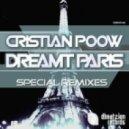 Cristian Poow - Dreamt Paris (DJ U-Cef Remix)