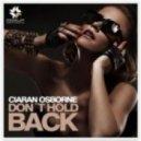 Ciaran Osborne - Dont Hold Back