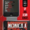 Monica X -  Up & Down (DJ Bounce Remix)
