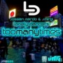 Josean Pardo & J. Mirgi -  Too Many Times (Lonely Dancers After Mix)