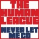 The Human League -  Never Let Me Go (Italoconnection Extended Remix)