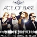 Ace Of Base - All For You (Paul Johns Summer Extended Mix)