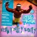 Super Deejay Bobzilla - Heavy Duty Booty (Human Factor Remix)