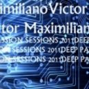 Victor Maximiliano - Deep Passion Sessions 2011
