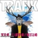 Trafik - The Difference (Miles Dyson Remix)