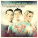 Plastik Funk & Fragma - What Love Can Do (Club Mix)