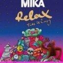 Mika - Relax take it easy (DJ Solovey remix)