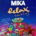 Mika - Relax (DJ Sveta & DJ Baur Club Mix)