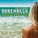Dobenbeck  - \'Please Don\'t Go\' (MINDSET REMIX)