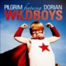 Pilgrim  feat. Dorian  - The Wild Boys (Stanley Ross Wild Boy Remix)