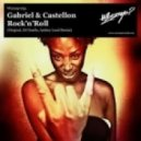 Gabriel Castellon - Rock\'n\'Roll (Andrey Loud Remix)