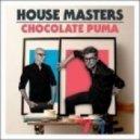 Chocolate Puma  - I Wanna Be U (Rework)