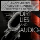Adam Lester - Silver Lining (Dave Wright And Mg Remix)
