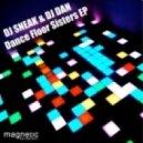 DJ Sneak, DJ Dan - Wanna Dance Dirty Disco (Original Mix)