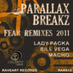 Parallax Breakz - Fear (Lady Packa Remix)