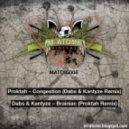 Proktah - Congestion (Dabs & Kantyze Remix)