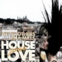 Net Brothers & Nika Mills - House Your Love (Club Mix)
