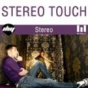 Stereo Touch - Stereo (Mydoctor Elvis Extended)
