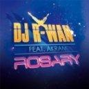 DJ R-Wan - Rosary Feat Akram (Dirty Dutch Remix)