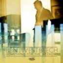 Ben Westbeech - Something For The Weekend (Original Mix)