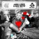 Anna Lunoe & Wax Motif - Love Ting