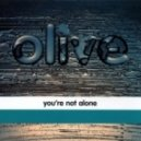 Olive - You\'re Not Alone (Ganja Kru Remix)